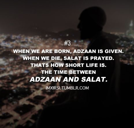 Our life with the start of Adzaan n end with the offering
