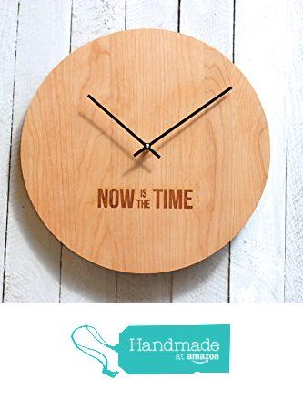 Now is the Time Clock from Richwood Creations Inc. http://www.amazon.com/dp/B017HL897K/ref=hnd_sw_r_pi_dp_hsV6wb1H93B29 #handmadeatamazon