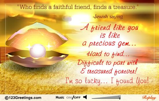 You Are A Special Friend Like A Precious Gem You Find And Keep In