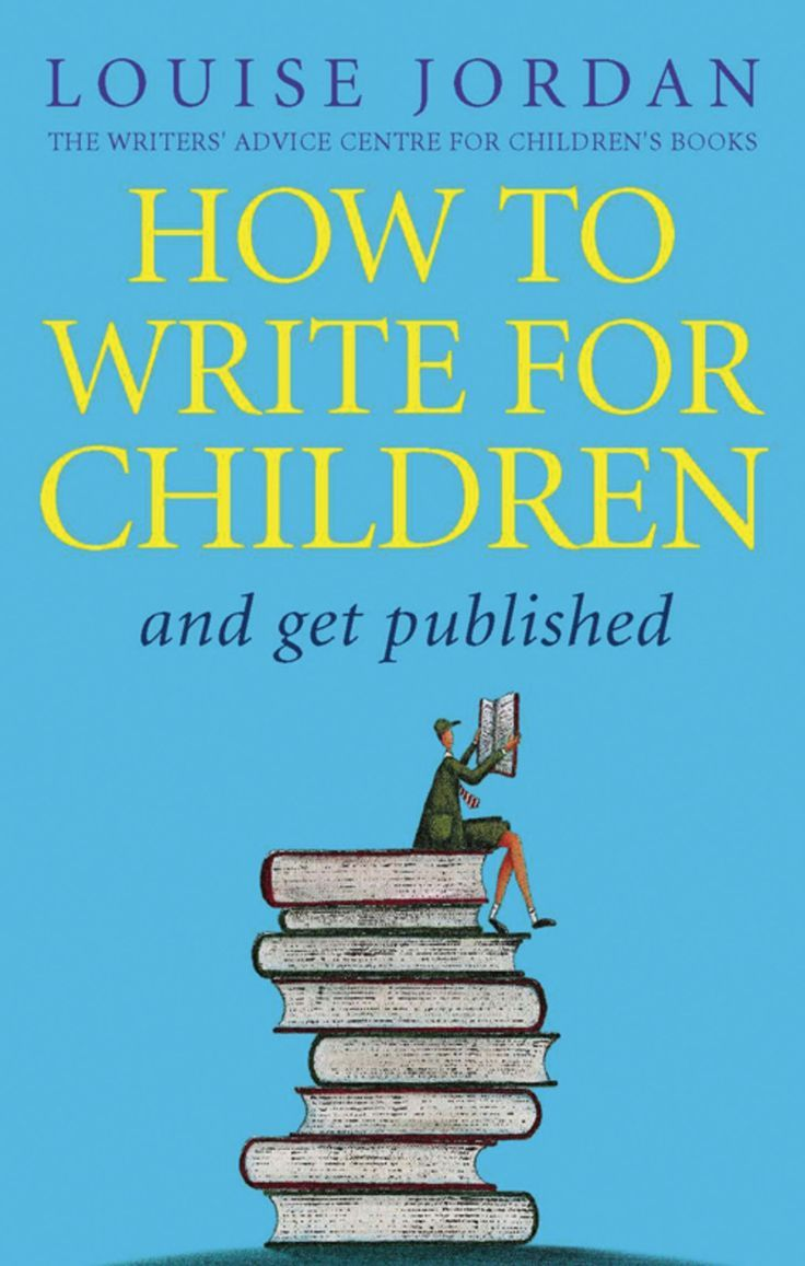 How To Write For Children And Get Published (eBook