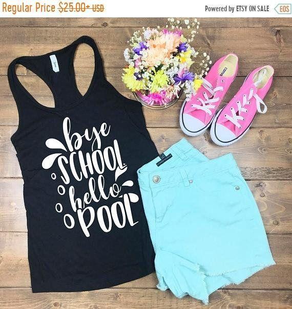 Bye School Hello Pool, Teacher Shirts, Summer Teacher Shirts, Teacher Gifts