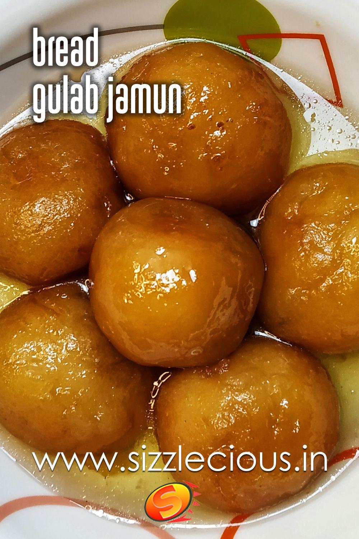Bread Gulab Jamun Recipe Easy Juicy Awesome Indian Dessert Recipe In 2020 Gulab Jamun Jamun Recipe Gulab Jamun Recipe