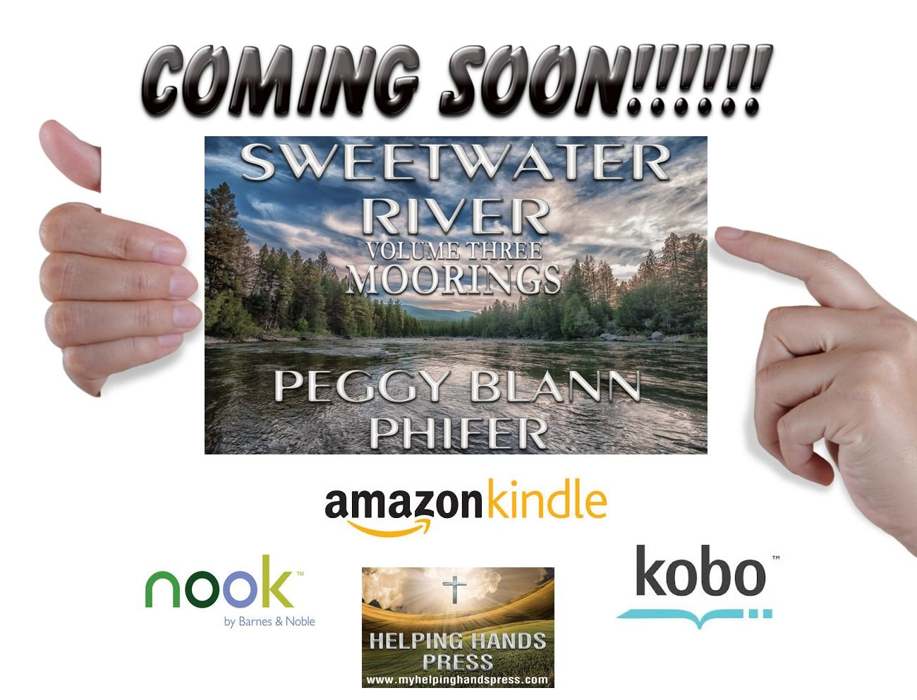 "Coming Soon! Peggy Blann Phifer@PegPhifer' ""Sweetwater River-V3-Moorings"" #ContemporaryRomance #Inspired #Adoption http://ow.ly/WIBYY"