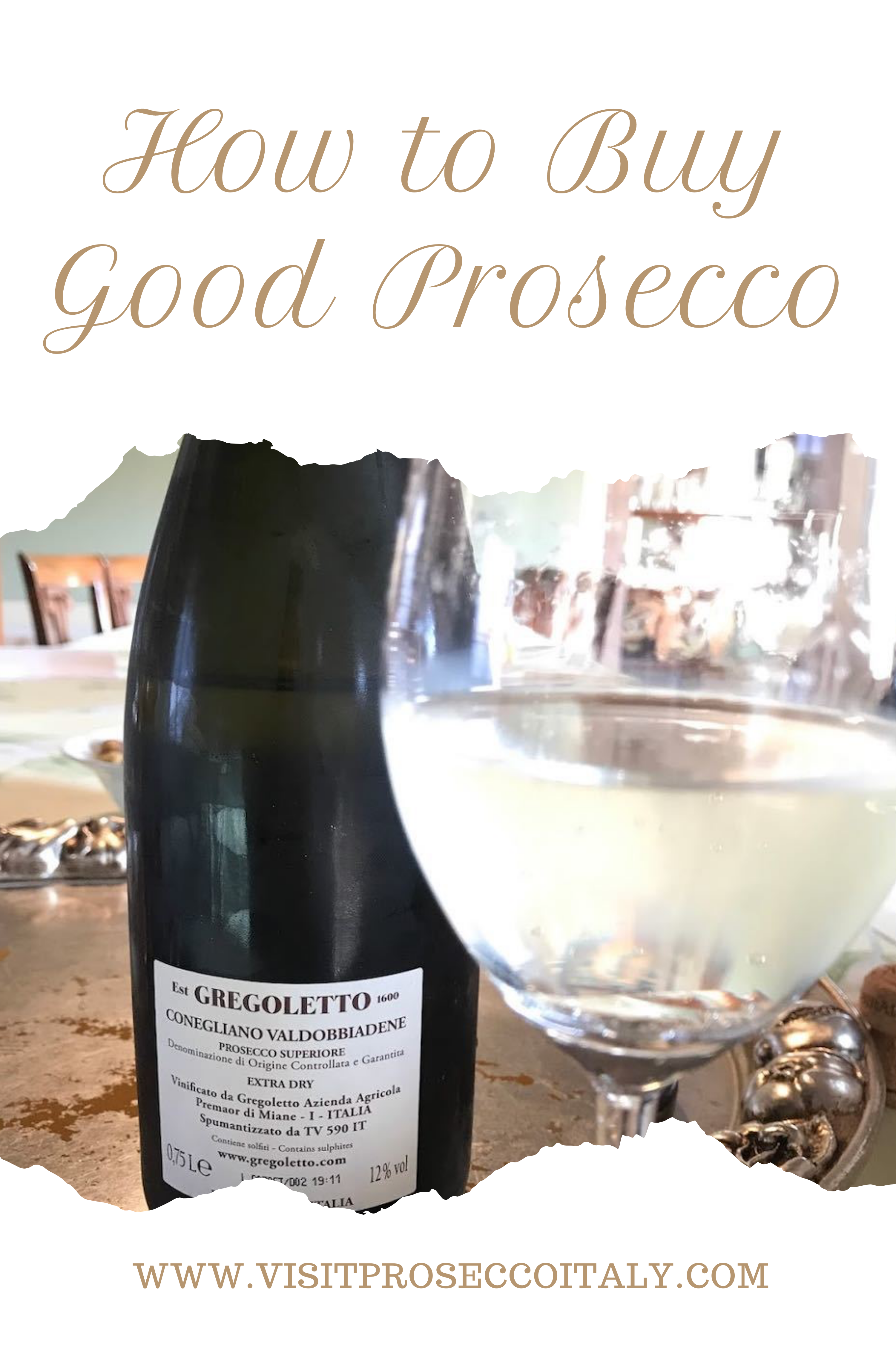 How To Choose Good Prosecco Visit Prosecco Italy In 2020 Prosecco Doc Prosecco Italian Prosecco