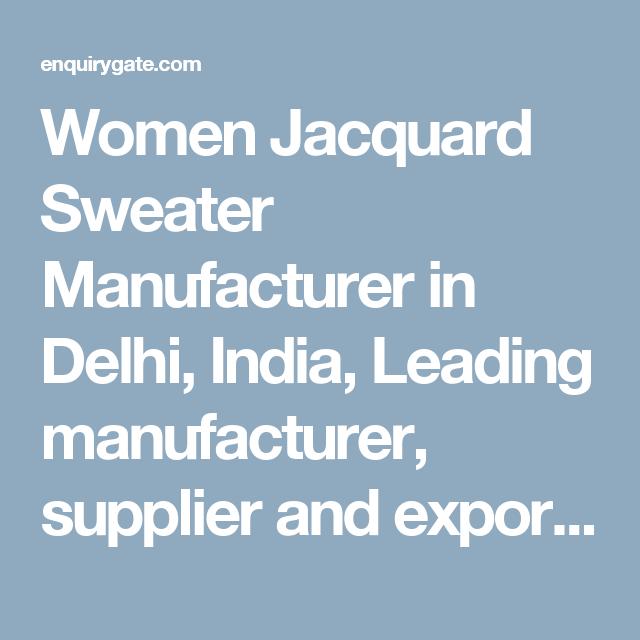 Women Jacquard Sweater Manufacturer In Delhi India Leading