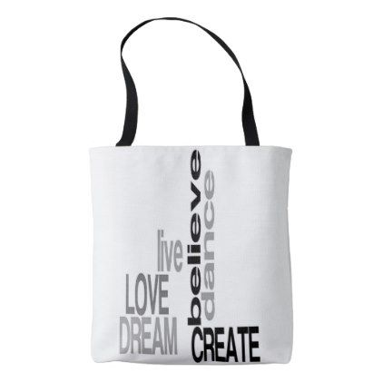 1eef324e7d6e5c01a7037c98bd5c14d2 live love dream believe dance create! tote dance quote dancing