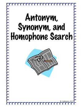 Antonym, Synonym, and Homophone Search allows students to ...