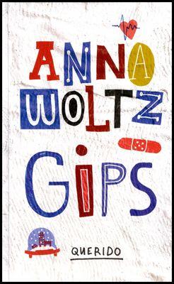 Gips - Anna Woltz (Groep 5)