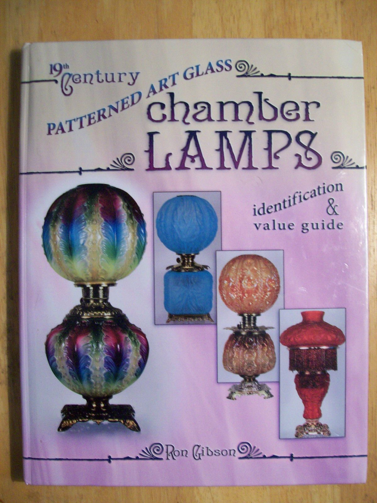 Vintage Chamber Lamps Oil Kerosene Price Value Guide Collectors Book ...