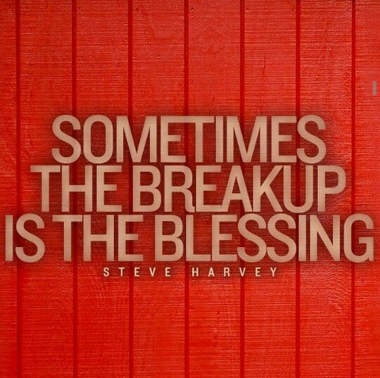 The Break Up The Blessing Is Sometimes