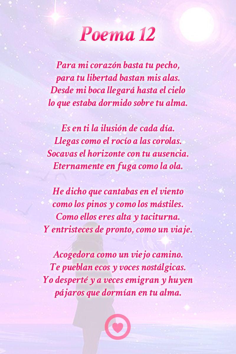Poema 12 Pablo Neruda Poemas Pablo Neruda Y Neruda