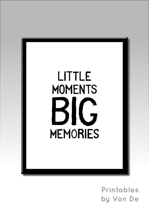 Nursery Print Little Moments Big Memories Instant Download Baby Birthday Gift Toddler Wall Decor Playroom Art Typography Print