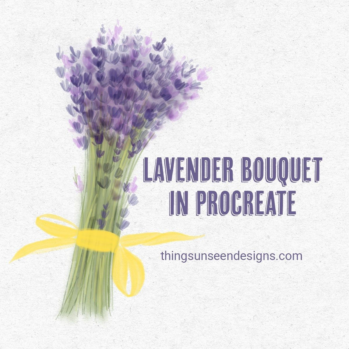 Procreate Tutorial Lavender Bouquet On Procreate Beginner