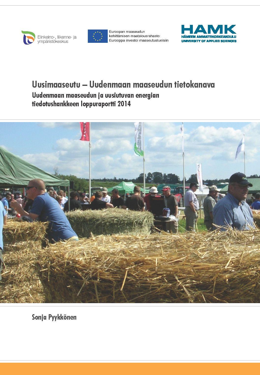 Pyykkönen: Uusimaaseutu – Uudenmaan maaseudun tietokanava. 2014. Download free eBook at www.hamk.fi/julkaisut.