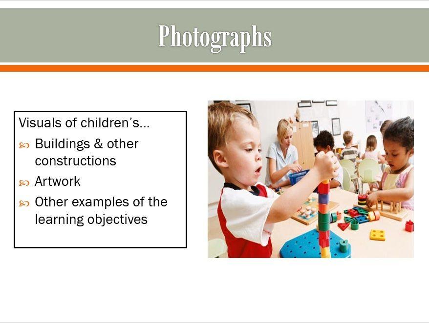 Photographs PRESCHOOL Teaching strategies Gold Assessment