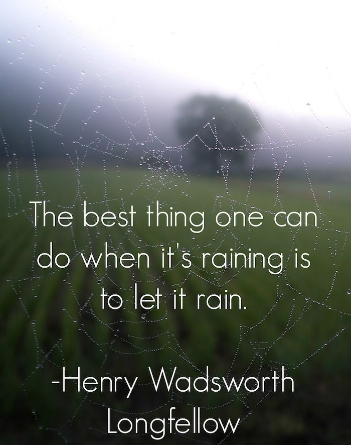 Outside Online Rain Quotes Words Of Wisdom Quotable Quotes