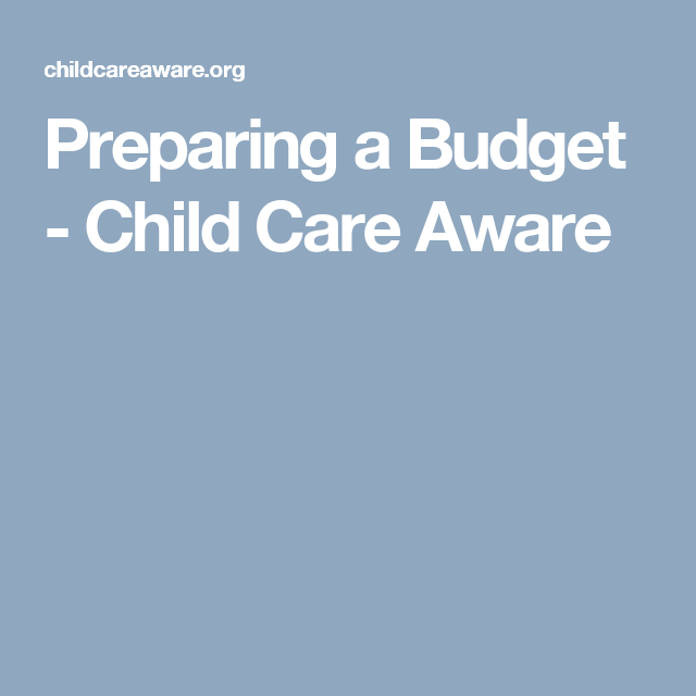 Preparing a Budget - Child Care Aware