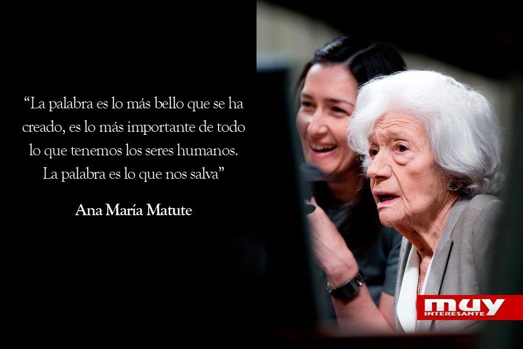 10 Frases Geniales De Ana María Matute Http Www Muyinteresante Es Cultura Arte Cultura Articulo 10 Frases Celebre Frases Geniales Dichos Y Refranes Palabras