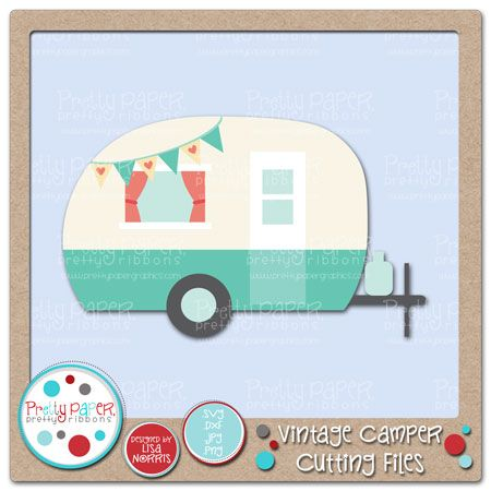 Vintage Camper Cutting Files Pretty Paper Graphics