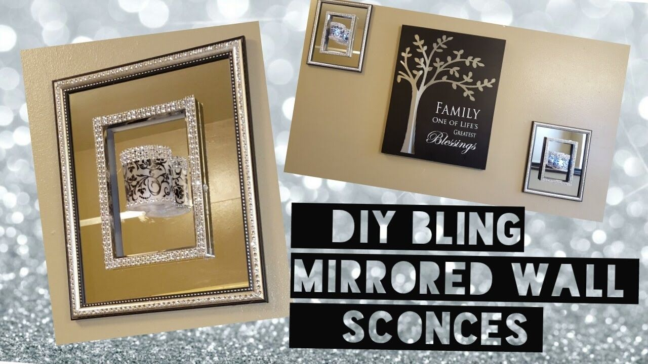 《diy》dollar Tree Bling Mirrored Wall Sconces For The
