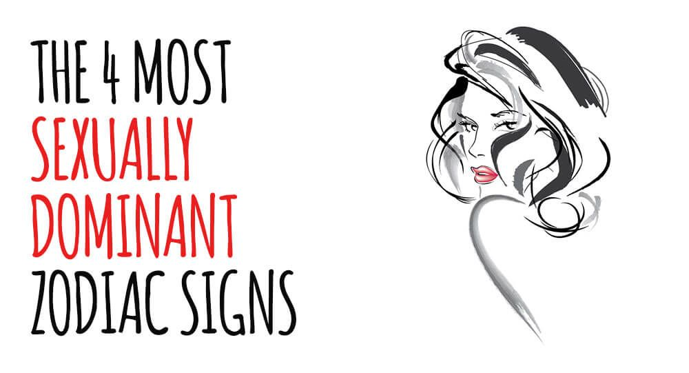 Of dominant signs man sexually a The Ultimate