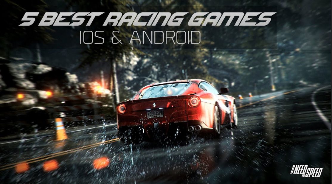Top 5 Racing Games for Android 2019 Need for speed, Need
