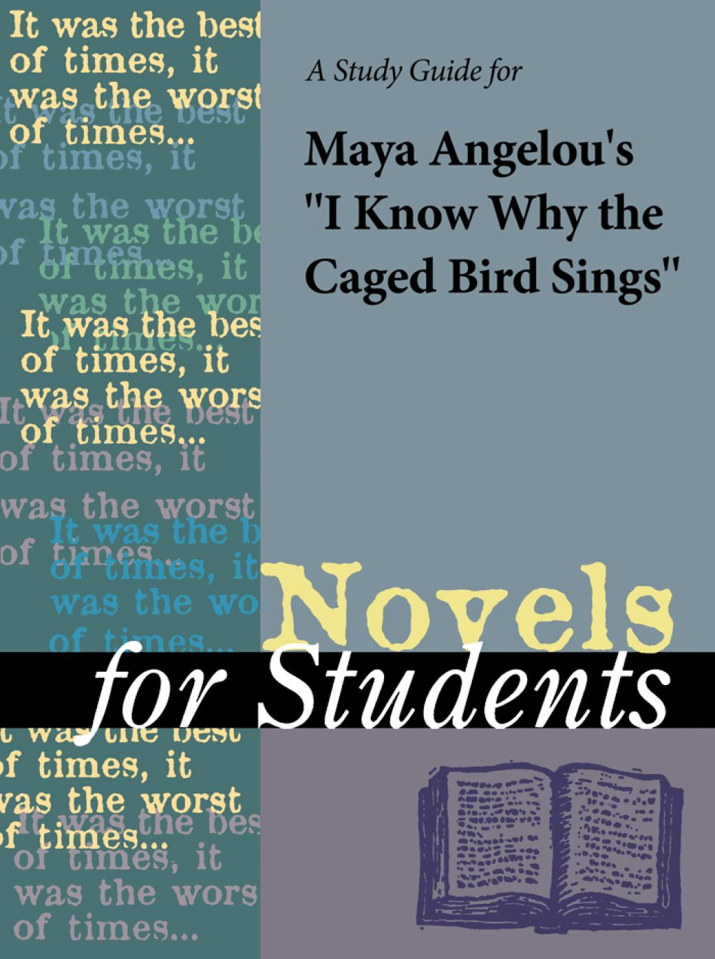 A Study Guide for Maya Angelou's I Know Why the Caged Bird