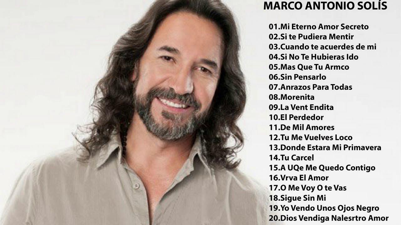 Marco Antonio Solis Baladas Romanticas Exitos 30 Exitos Mix Baladas Romanticas En Español Baladas Romanticas Musica Baladas Romanticas