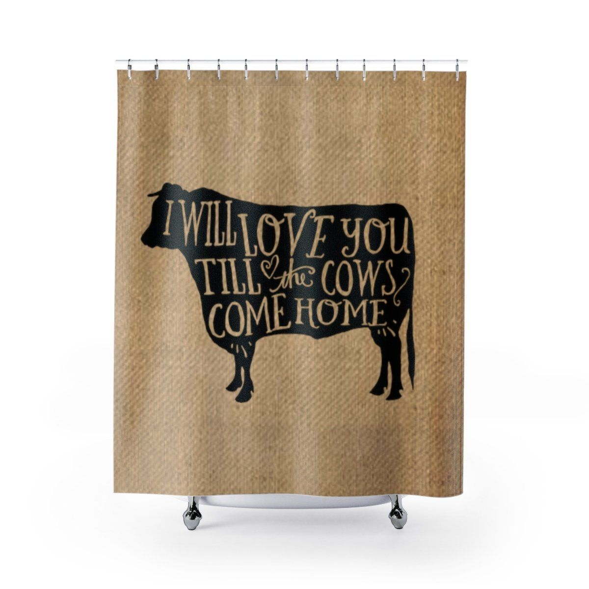 Download I Will Love You Till The Cows Come Home Burlap Print by ...