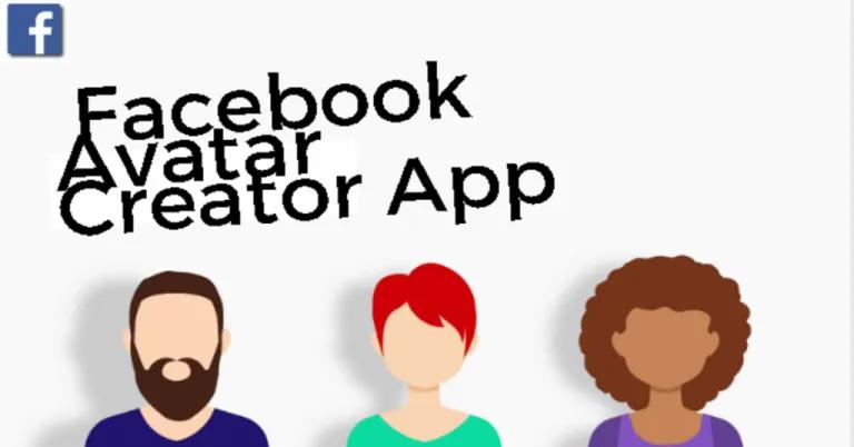 Facebook Avatar Creator App How to Make a Facebook