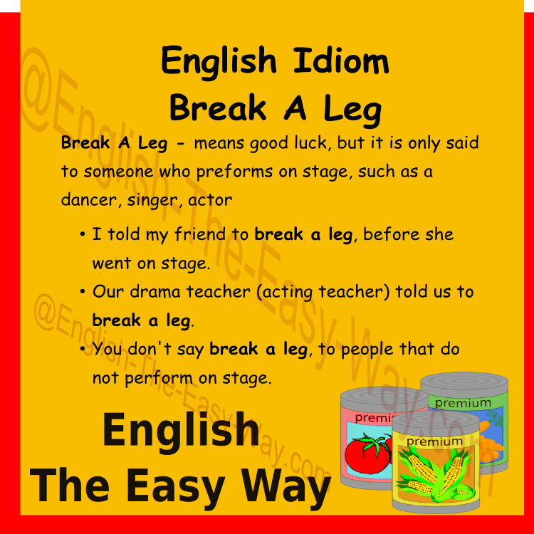 #EnglishIdiom Break A Leg mean _______. 1. Good Luck 2. a trip to hospital