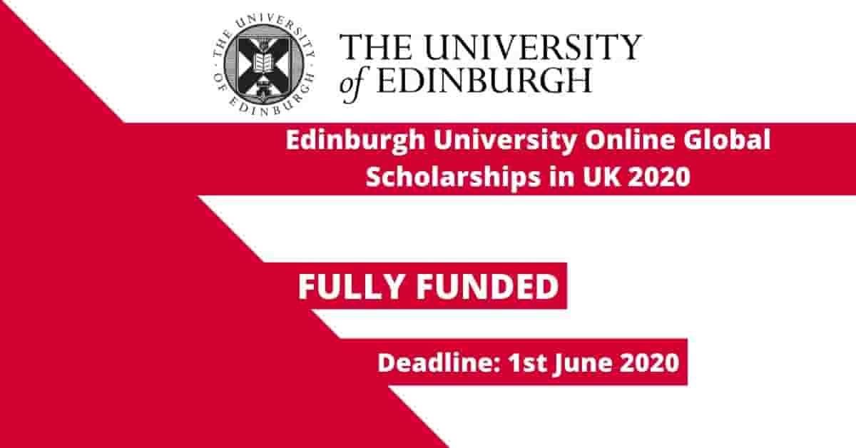 Edinburgh University Online Masters Scholarships In Uk 2020 Fully