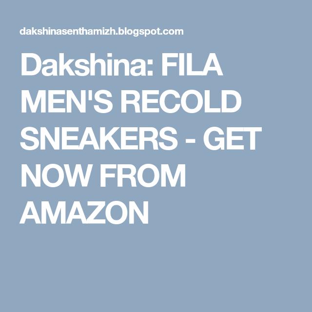 Dakshina: FILA MEN'S RECOLD SNEAKERS