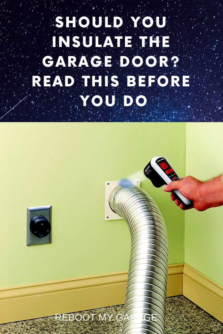 Should You Insulate the Garage Door? Read This Before You