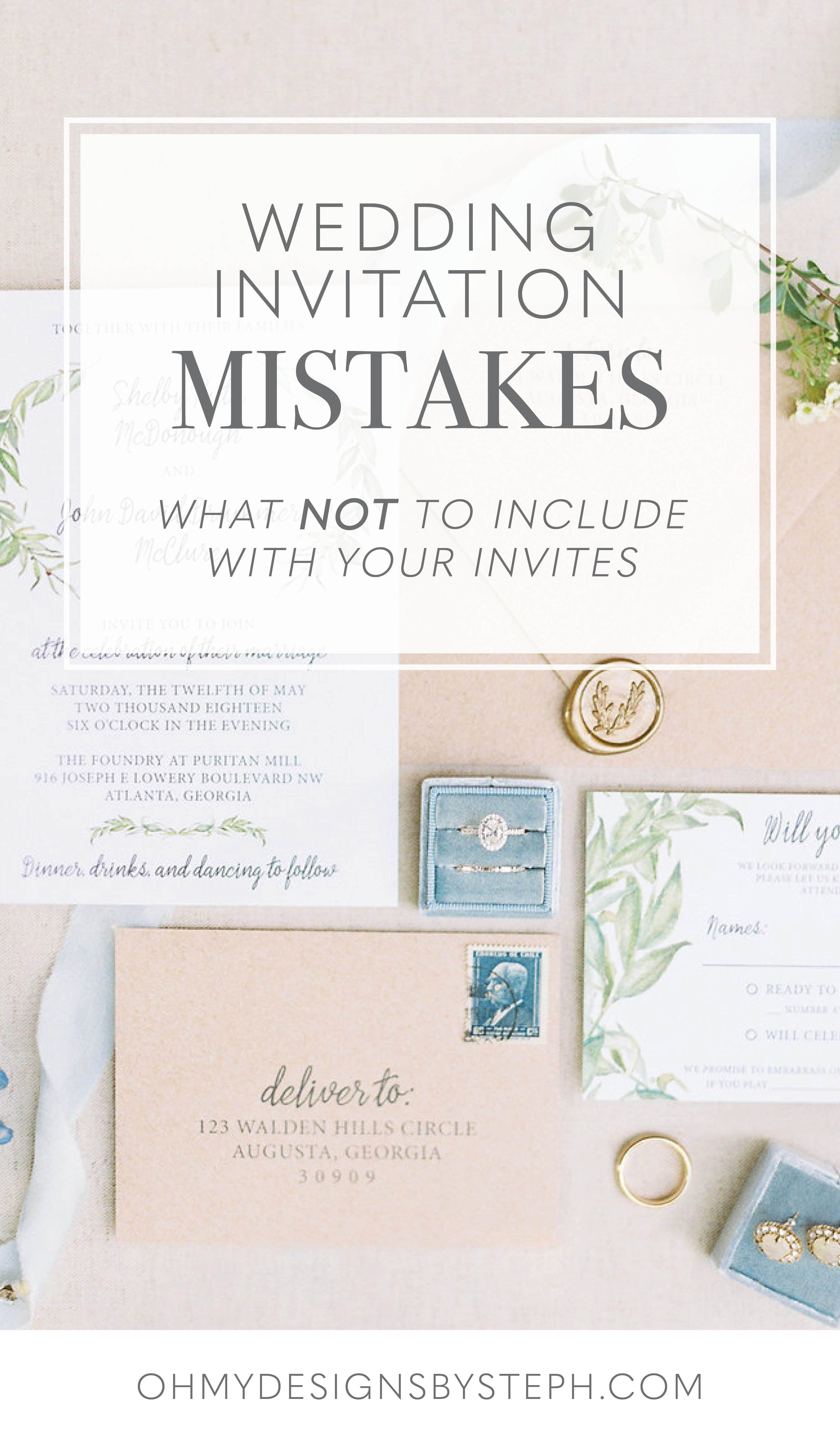 Invitation Mistakes What Not To Include On Wedding Invitations Oh My Designs By Steph Wedding Invitations Diy Wedding Invitation Wording Examples Creative Wedding Invitations