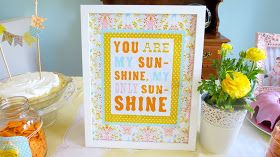 "my cup runneth over*: ""you are my sunshine"" party."