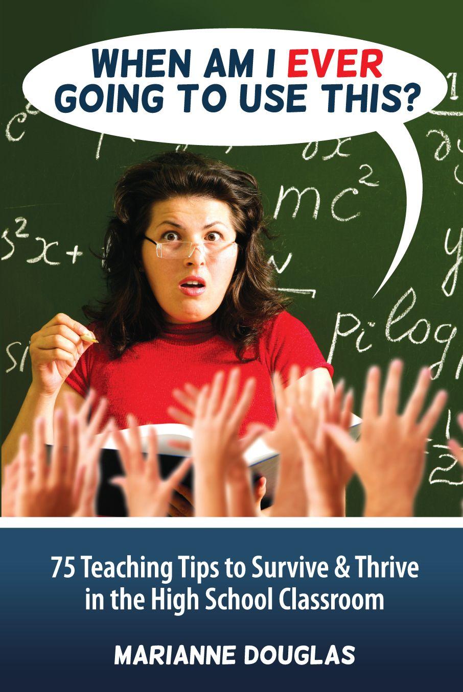 A book of 75 teaching tips for high school teachers.