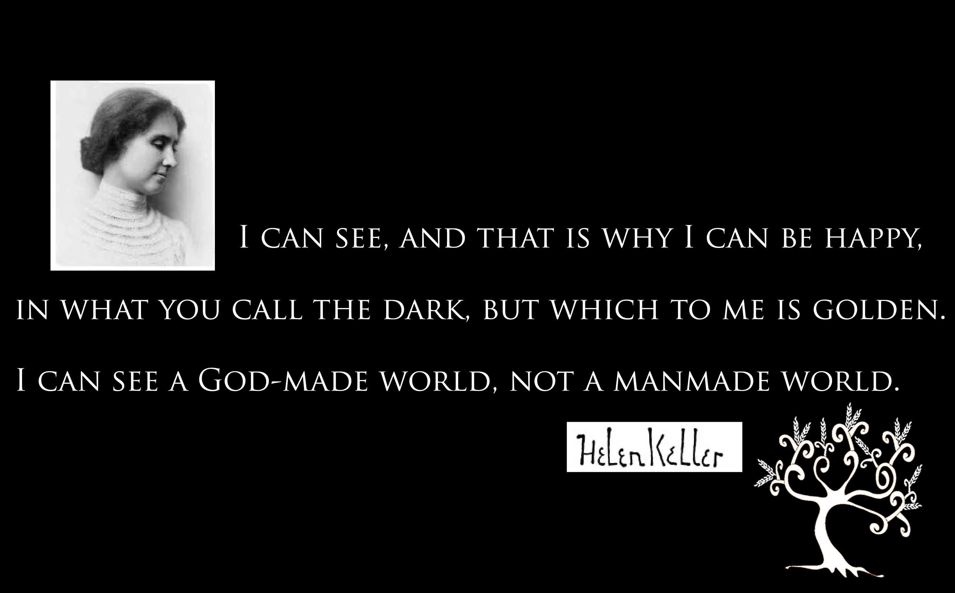 Helen Keller Funny Quotes | Helen Keller: Light in the Dark ...