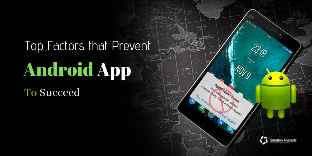 Reasons for Android App Failure You Must Address in 2020