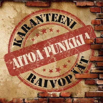 Karanteeni - Aitoa Punkkia