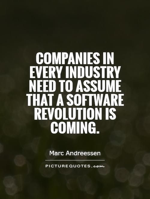 Software Is Eating The World Quote  Penelusuran Google   SW