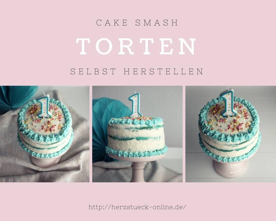 Cake Smash Torte Ganz Einfach Selbst Herstellen Rezept Torten Selber Backen Geburtstag Torte Junge Kinder Geburtstag Torte