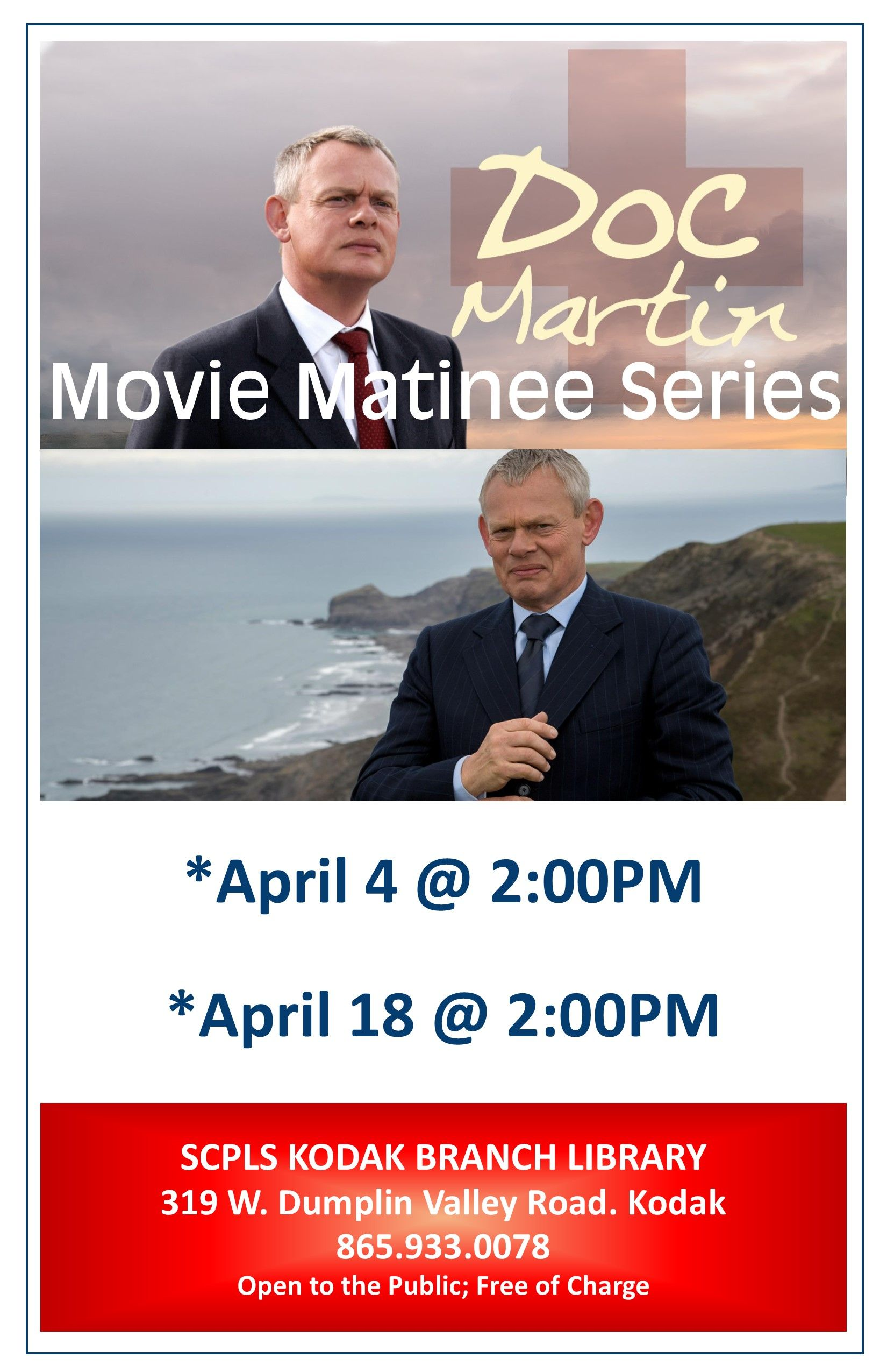 Doc Martin Movie Matinee Series - Kodak Branch Library | 411