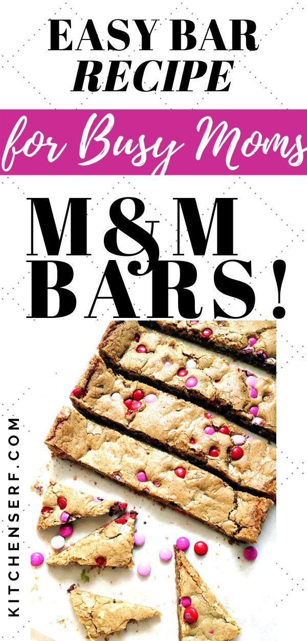 MM Cookie Bars buttery chewy and so much easier than making a batch of cookies Make these foolproof bars in one bowl without a mixer the next time you need a dessert