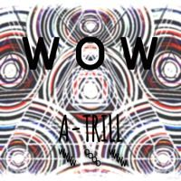 "Wow by ""A-Trill"" on SoundCloud"