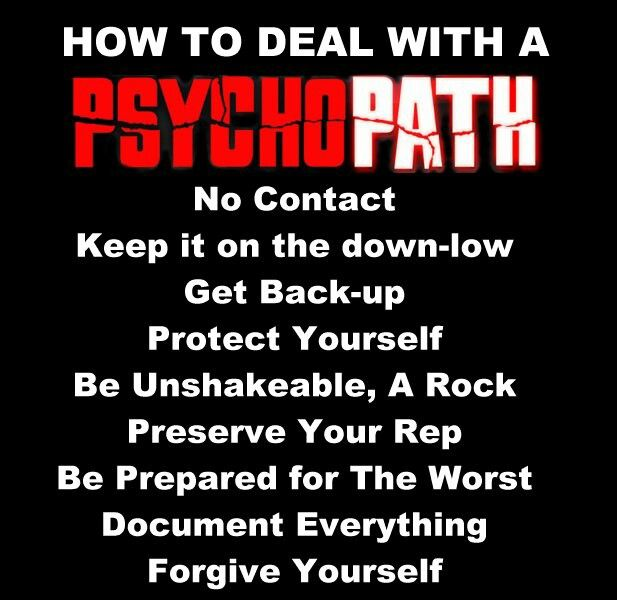 How to get rid of a psychopath