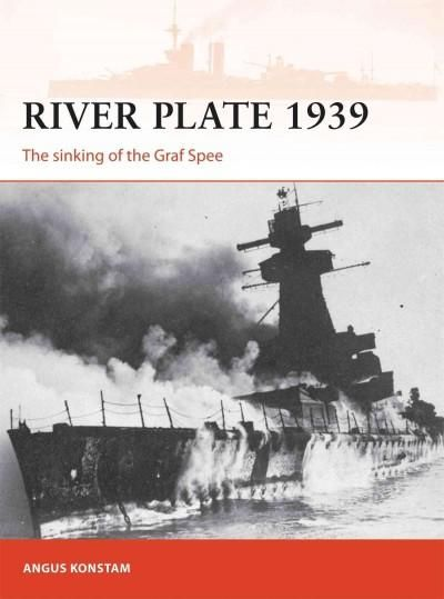 River Plate 1939 The Sinking Of The Graf Spee Products
