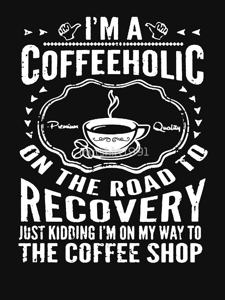 Coffeeholic Coffee Pinterest Coffee Quotes Funny Coffee Quotes Coffee Humor