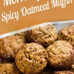 Morning Glory Spicy Oatmeal Muffin