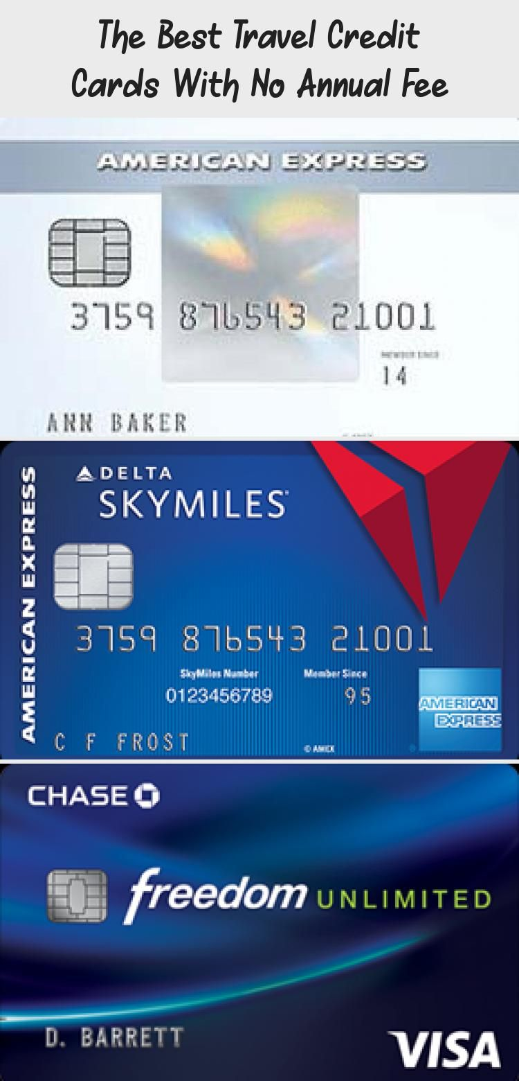 The Best Travel Credit Cards With No Annual Fee In 2020 With